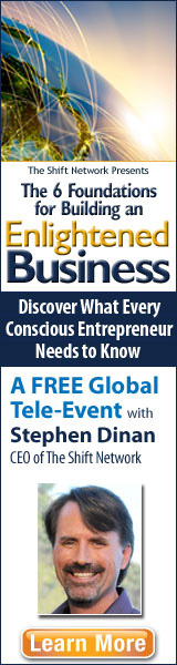 The 6 Foundations for Building an Enlightened Business Discover What Every Conscious Entrepreneur Needs to Know A FREE Global Tele-Event with Stephen Dinan CEO of The Shift Network Learn More