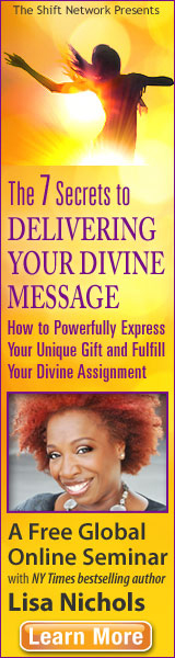 The 7 Secrets to Delivering Your Divine Message How to Powerfully Express Your Unique Gift and Fulfill Your Divine Assignment A Free Global Online SEminar with NY Times bestselling author Lisa Nicols Learn More