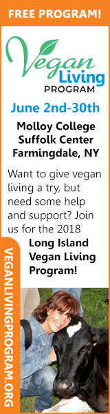 FREE PROGRAM! Vegan Living PFarmingdale, NY Want to give vegan living a try, but need some help and support? Join us for the 2018 Long Island Vegan Living Program!
