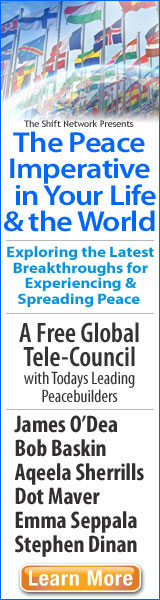 The Peace Imperative in Your Life & the World Exploring the Latest Breakthroughs for Experiencing & Spreading Peace A Free Global TeleCouncil with Todays Leading Peacebuilders James O'Dea Bob Baskin Aqeela Sherrills Dot Maver Emma Seppala Stephen Dinan Learn More
