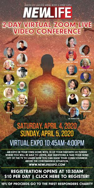NewLife 2 day Virtual Zoom Live Video Conference Saturday April 4, 2020 Sunday April 5, 2020 Virtual Expo 10:45-4:00 $10 per day Click Here to Register 10% of proceeds go to the first responers charity