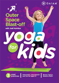 YOGA FOR KIDS: Outer Space Blastoff with Jodi Komitor