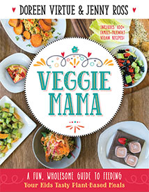 VEGGIE MAMA by Doreen Virtue & Jenny Ross