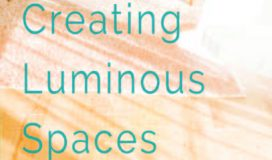 Creating Luminous Spaces by Maureen Calamia