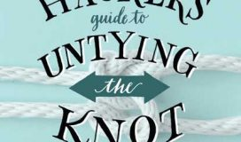 The Divorce Hacker's Guide to Untying the Knot by Ann E. Grant, JD
