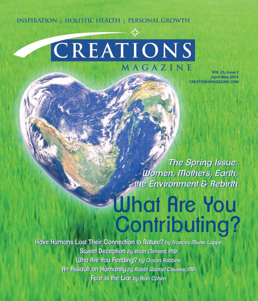 Creations Magazine The Spring Issue: Women, Mothers, Earth, The Envronment & Rebirth April/May 2019