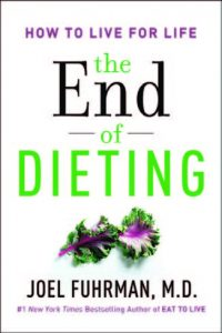 The End of Dieting by Fuhrman