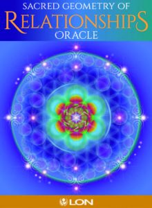 SACRED GEOMETRY OF RELATIONSHIPS ORACLE Card Deck by LON