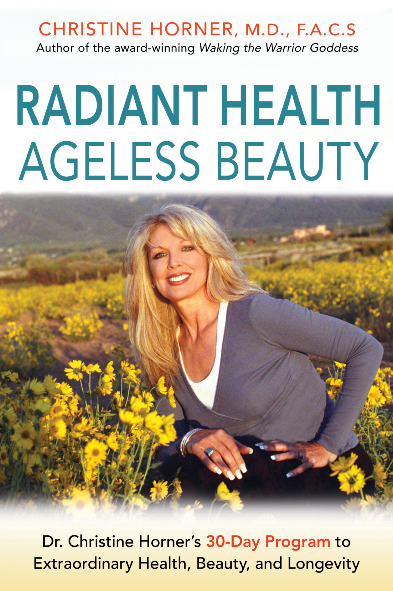 Radiant Health, Ageless Beauty by Dr. Christine Horner, MD