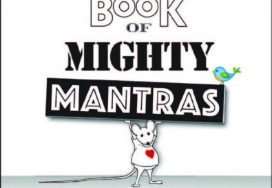 MY MINI BOOK OF MIGHTY MANTRAS and MY MINI COLORING BOOK AND READER by Donna Martini