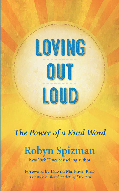 Loving Out Loud by Robyn Spizman