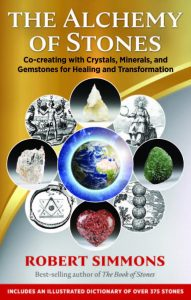 Co-creating with Crystals, Minerals, and Gemstones for Healing and Transformation by Robert Simmons