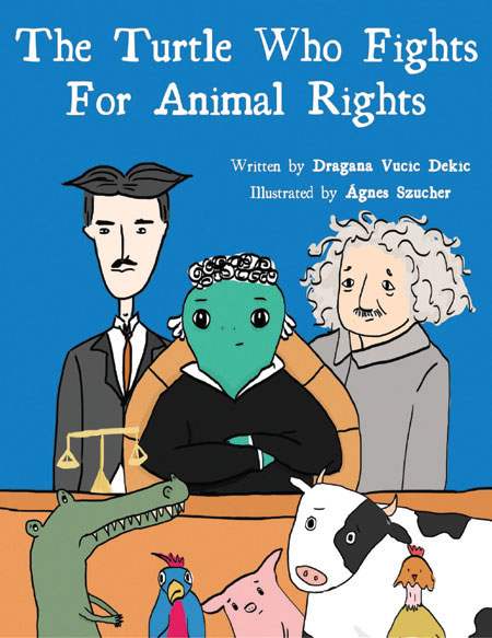 The Turtle Who Fights For Animal Rights by Dragana Vucic Dekic