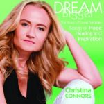 DREAM BIGGER Christina Connors