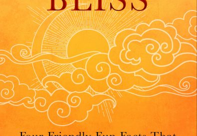 WISDOM Is BLISS Four Friendly Fun Facts That Can Change Your Life